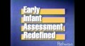 Early Infant Assessment Redefined Video